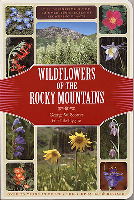 Wildlfowers of the Rocky Mountains by GW SCotter and Halle Flygare ©